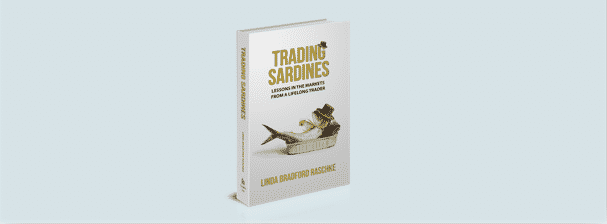 Linda Bradford Raschke – Her Trades, Her Story